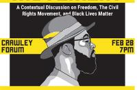 The Liberation Movement: A Contextual Discussion on Freedom, the Civil Rights Movement, and Black Lives Matter